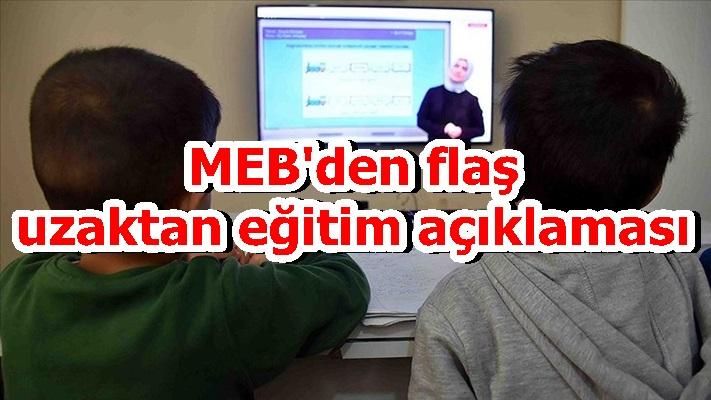 MEB'den flaş uzaktan eğitim açıklaması