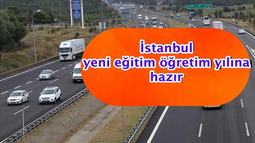 İstanbul yeni eğitim öğretim yılına hazır