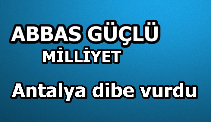 Antalya dibe vurdu