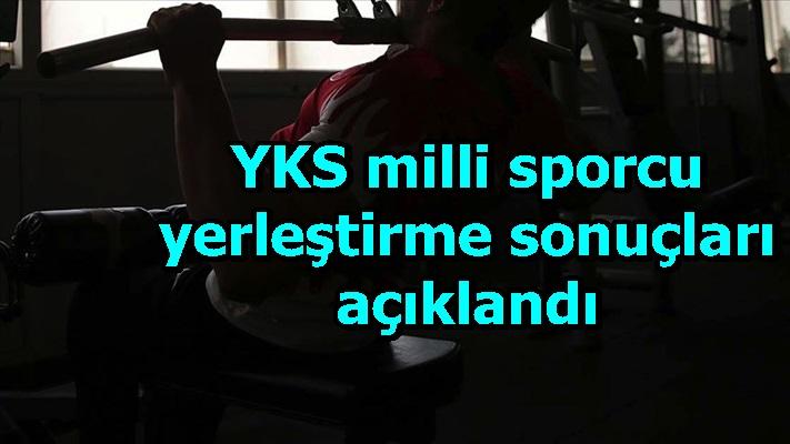 YKS milli sporcu yerleştirme sonuçları açıklandı