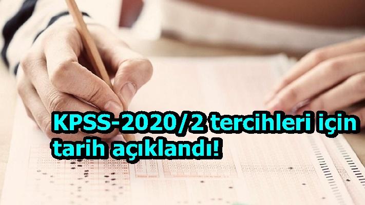 KPSS-2020/2 tercihleri için tarih açıklandı!