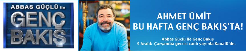 Ahmet Ümit Genç Bakış'ta