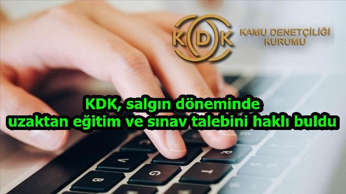 KDK, salgın döneminde uzaktan eğitim ve sınav talebini haklı buldu