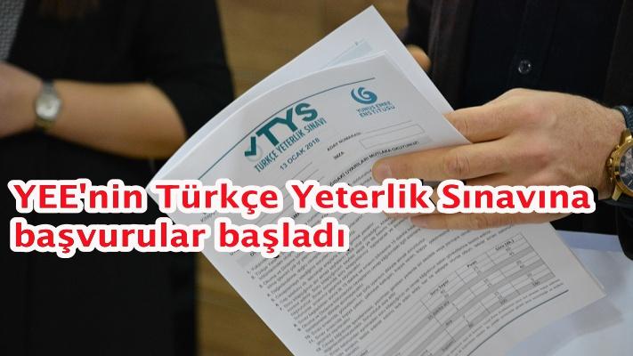 YEE'nin Türkçe Yeterlik Sınavına başvurular başladı