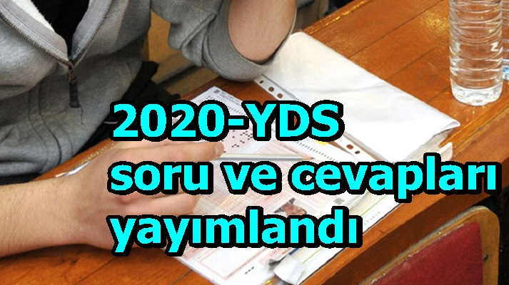 2020-YDS temel soru kitapçıkları ve cevap anahtarları yayımlandı