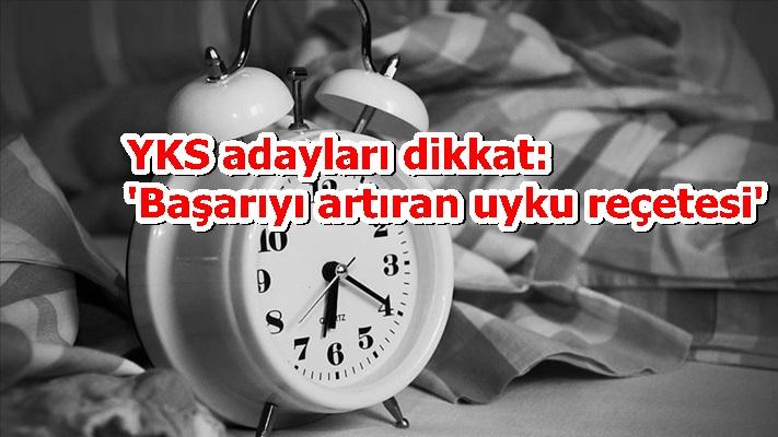 YKS adayları dikkat: 'Başarıyı artıran uyku reçetesi'