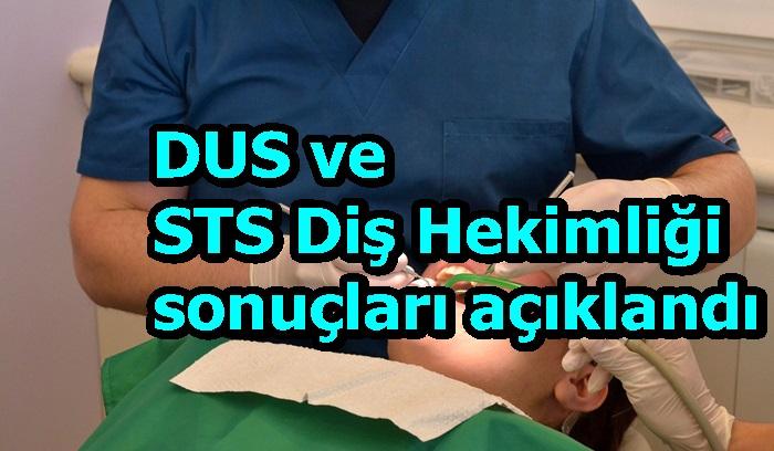 DUS ve STS Diş Hekimliği sonuçları açıklandı