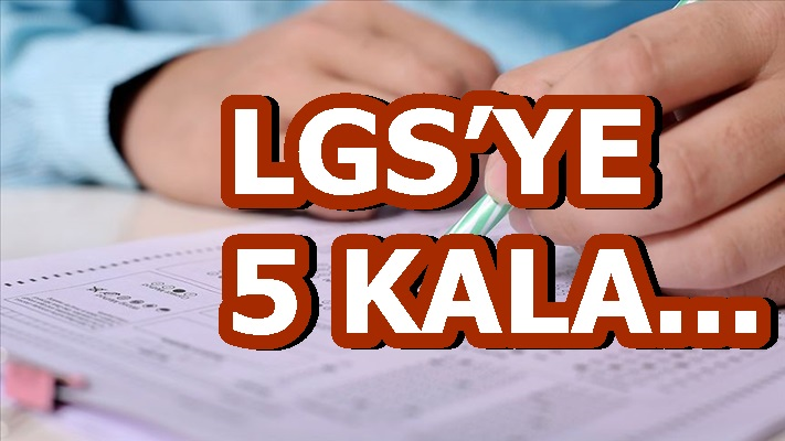 LGS'YE 5 KALA...