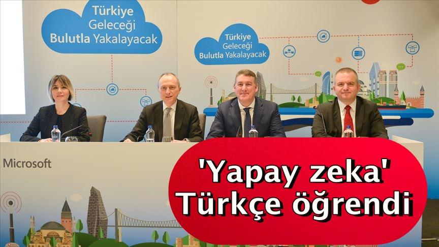 'Yapay zeka' Türkçe öğrendi