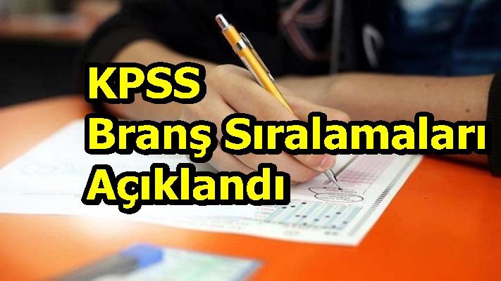 KPSSBranş Sıralamaları Açıklandı
