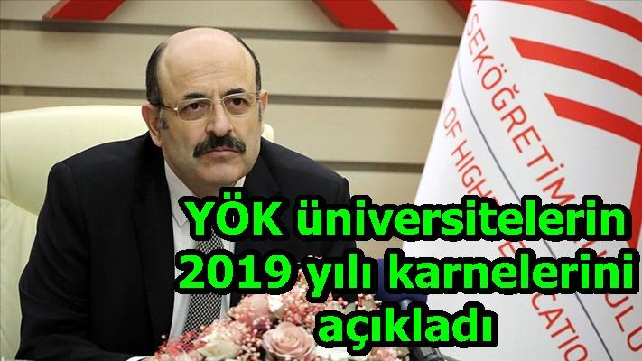 YÖK üniversitelerin 2019 yılı karnelerini açıkladı