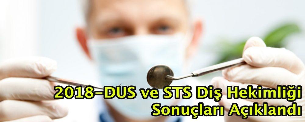 2018-DUS ve STS Diş Hekimliği Sonuçları Açıklandı