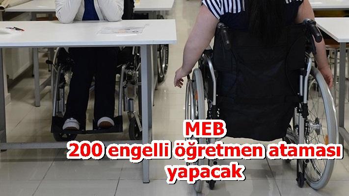 MEB 200 engelli öğretmen ataması yapacak