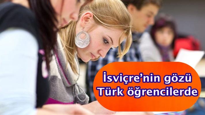 İsviçre'nin gözü Türk öğrencilerde