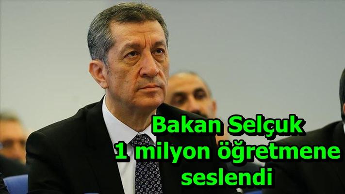 Bakan Selçuk 1 milyon öğretmene seslendi