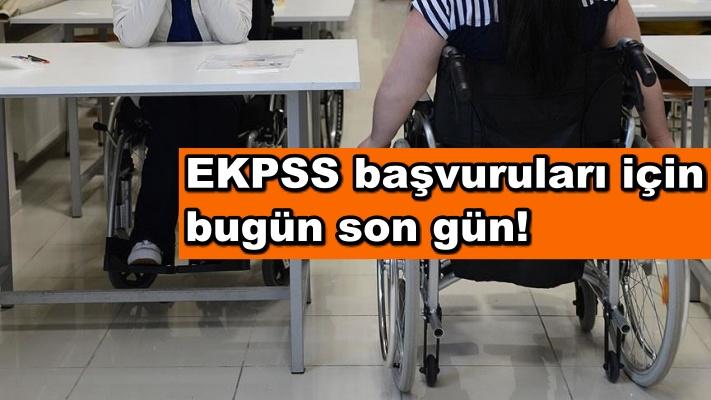 EKPSS başvuruları için bugün son gün!