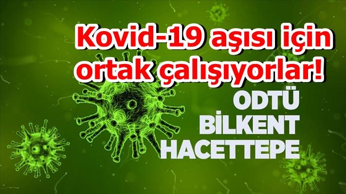 ODTÜ, Bilkent ve Hacettepe Kovid-19 aşısı için ortak çalışıyor