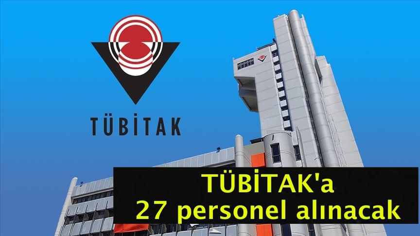 TÜBİTAK'a 27 personel alınacak