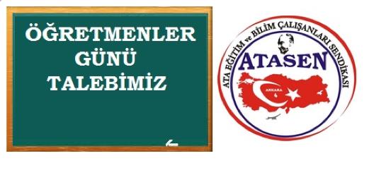 ATASEN'den Öğretmenler Günü Talebi