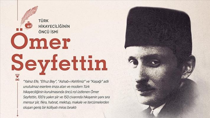 Türk hikayeciliğinin öncü ismi: Ömer Seyfettin