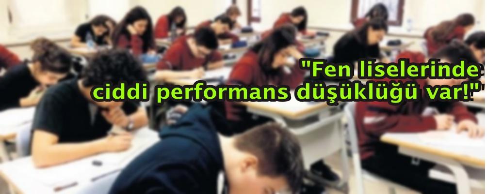 Fen liselerinde ciddi performans düşüklüğü var!