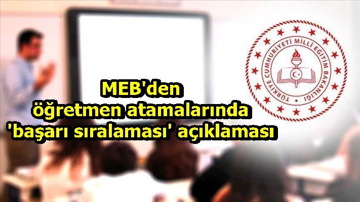 MEB'den öğretmen atamalarında 'başarı sıralaması' açıklaması