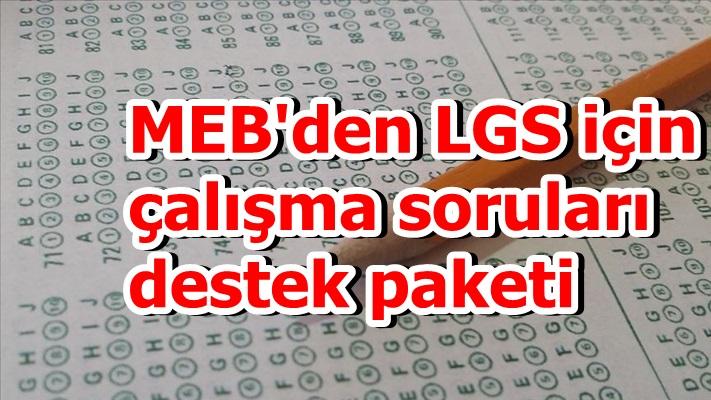MEB'den LGS için çalışma soruları destek paketi
