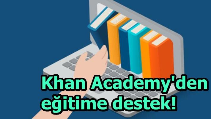 Khan Academy'den eğitime destek!