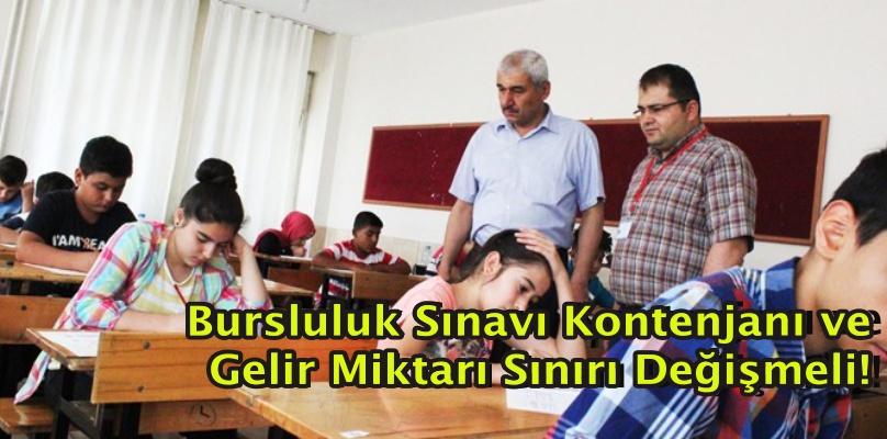 Bursluluk Sınavı Kontenjanı ve Gelir Miktarı Sınırı Değişmeli!