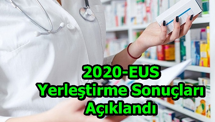 2020-EUSYerleştirme Sonuçları Açıklandı