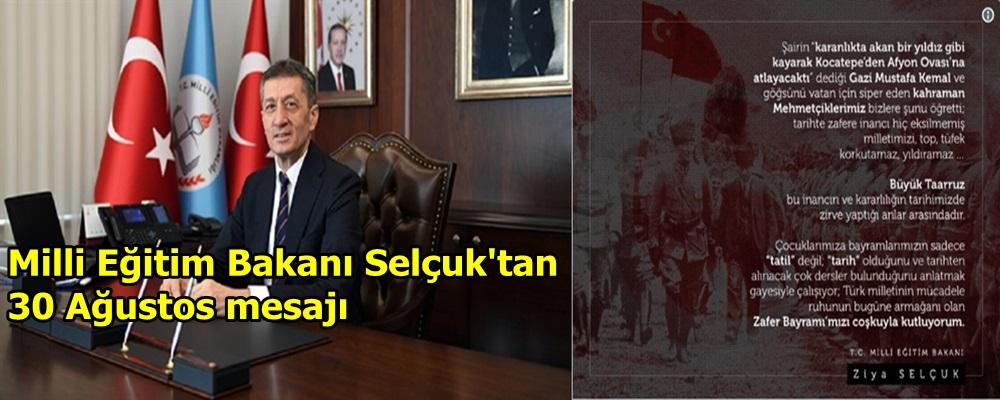 Milli Eğitim Bakanı Selçuk'tan 30 Ağustos mesajı