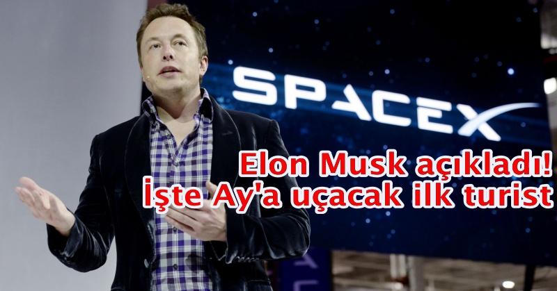 Elon Musk açıkladı! İşte Ay'a uçacak ilk turist