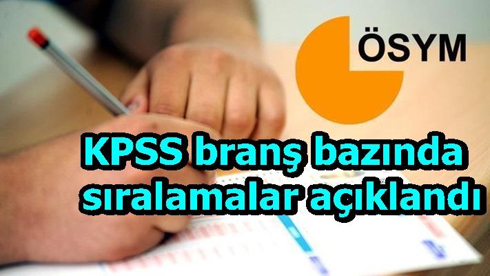 KPSS branş bazında sıralamalar açıklandı