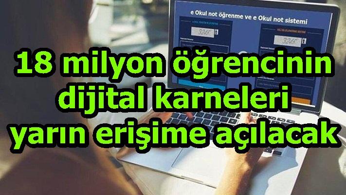 18 milyon öğrencinin dijital karneleri yarın erişime açılacak
