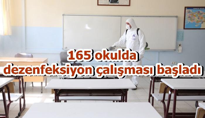 165 okulda dezenfeksiyon çalışması başladı