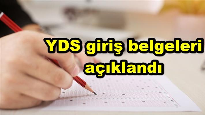 YDS giriş belgeleri açıklandı