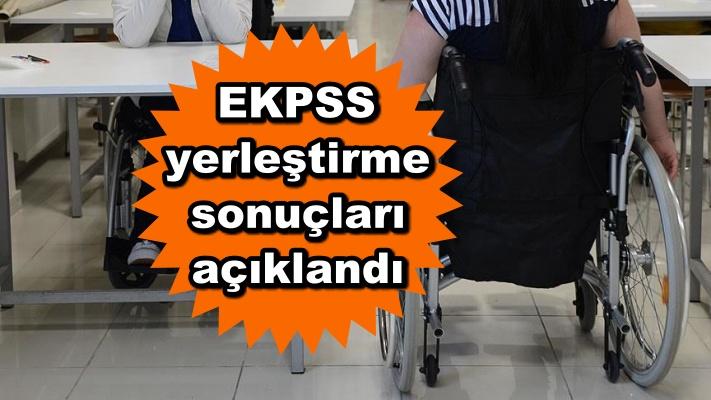 EKPSS yerleştirme sonuçları açıklandı