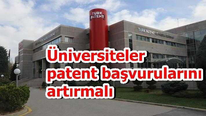 Üniversiteler patent başvurularını artırmalı