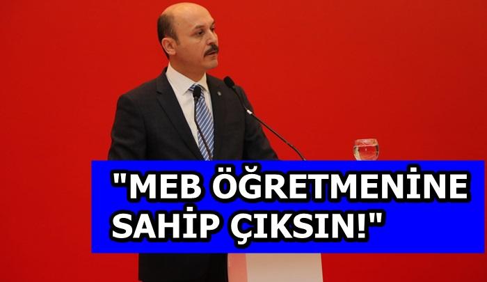 """""""MEB ÖĞRETMENİNE SAHİP ÇIKSIN!"""""""