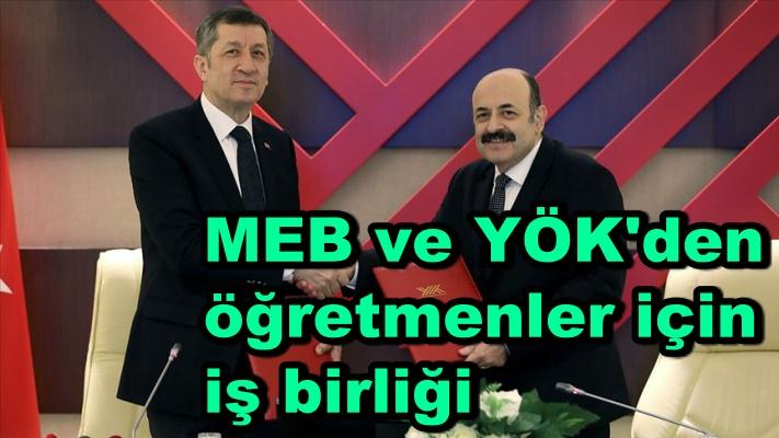 MEB ve YÖK'den öğretmenler için iş birliği