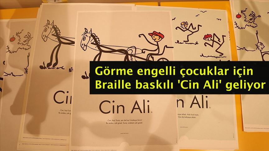 Görme engelli çocuklar için Braille baskılı 'Cin Ali' geliyor