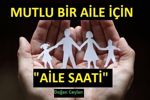 """""""AİLE SAATİ"""" İLE AİLENİZİ KORUYUN"""