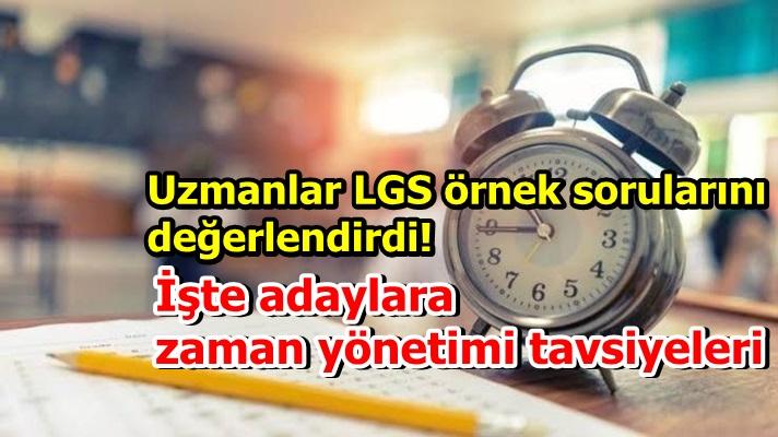 Uzmanlar LGS örnek sorularını değerlendirdi! İşte adaylara zaman yönetimi tavsiyeleri