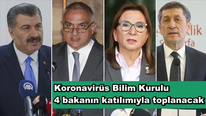Koronavirüs Bilim Kurulu 4 bakanın katılımıyla toplanacak