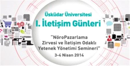 Üsküdar Üniversitesi I. İletişim Günleri'nde Dünya Üniversiteleri'ni Ağırlıyor