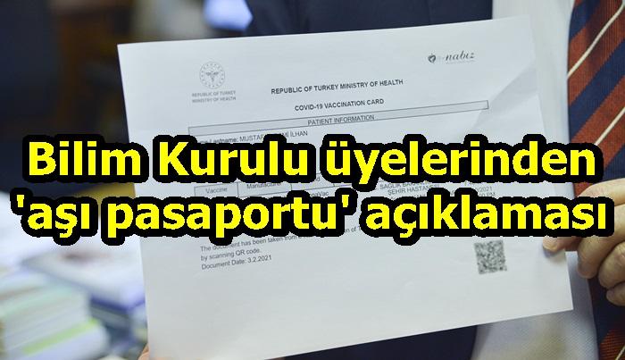 Bilim Kurulu üyelerinden 'aşı pasaportu' açıklaması