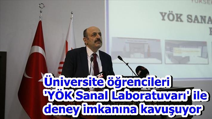 Üniversite öğrencileri 'YÖK Sanal Laboratuvarı' ile deney imkanına kavuşuyor