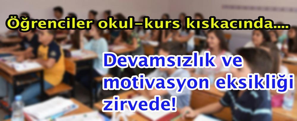 Öğrenciler okul-kurs kıskacında.... Devamsızlık ve motivasyon eksikliği zirvede!