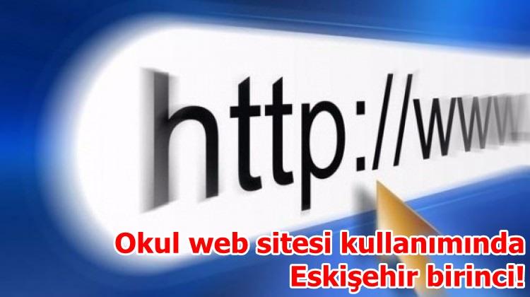 Okul web sitesi kullanımında Eskişehir birinci!