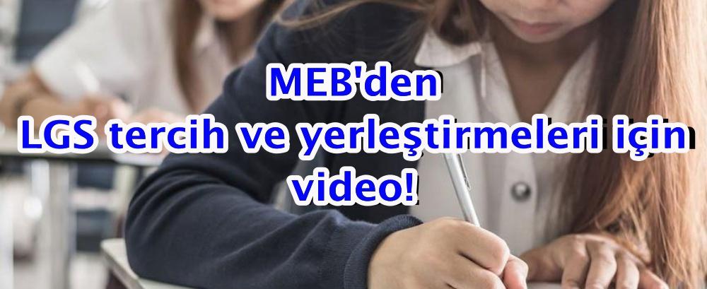 MEB'den LGS tercih ve yerleştirmeleriyle ilgili video!